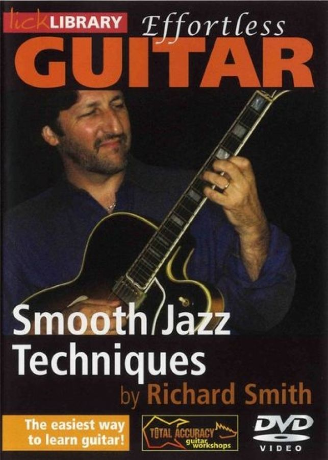 Lick Library Effortless Guitar: Smooth Jazz Techniques